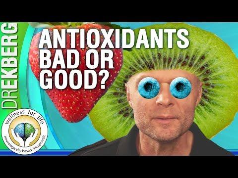 Are Antioxidants Good or Bad?