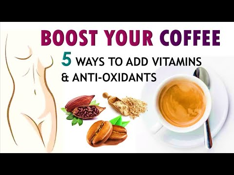 5 Ways To BOOST COFFEE & Add Vitamins & Antioxidants | Coffee Uses & Recipes | 5-Minute Treatment