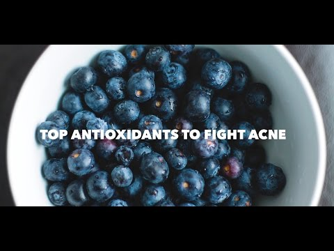 Top Antioxidants to Fight Acne