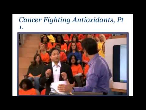 Dr  Oz on ANTIOXIDANTS PT 1