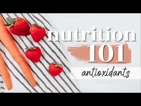 ANTIOXIDANTS: THE BASICS   Nutrition 101 Ep. 4