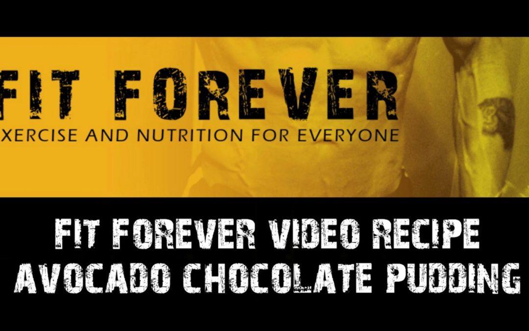 Fit Forever – Avocado Chocolate Pudding Video Recipe