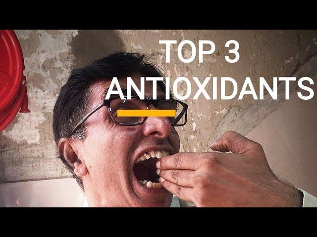 TOP 3 ANTIOXIDANTS IN OSMF