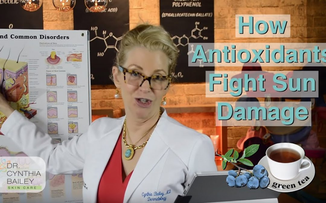 Why Antioxidants Are Important For Skin Care [What?!] – Dr. Bailey Skin Care (2018)