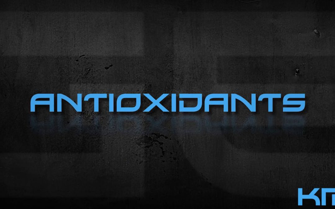 What are Antioxidants and why are they good for you?